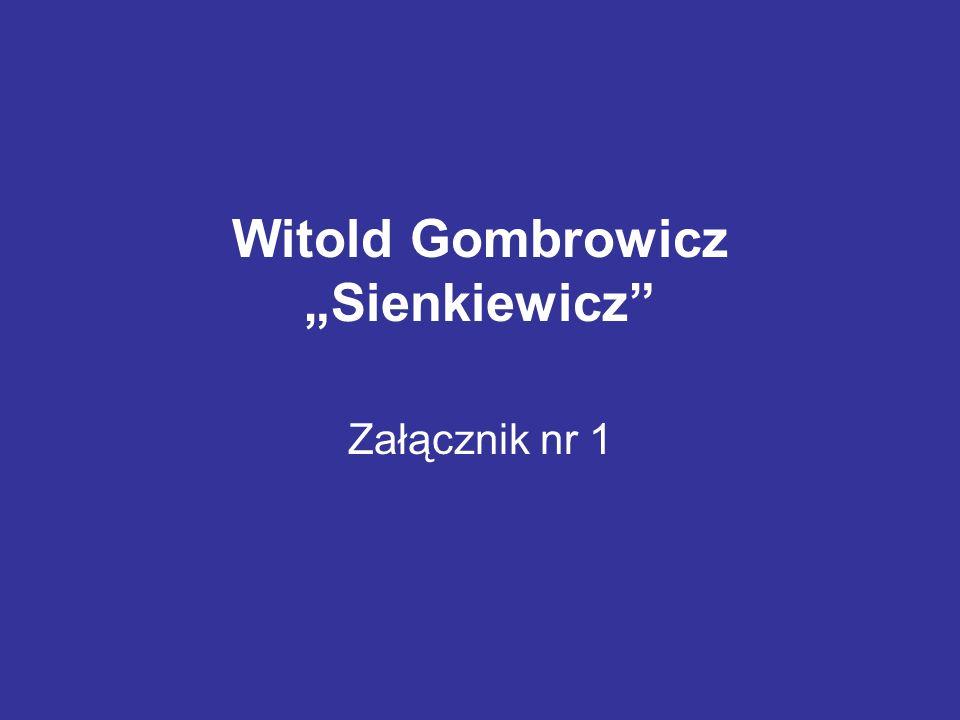 """Witold Gombrowicz """"Sienkiewicz Załącznik nr 1"""