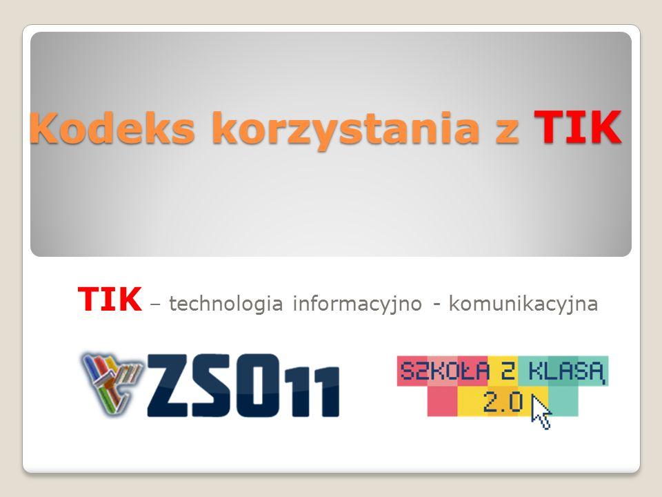 TIK – technologia informacyjno - komunikacyjna