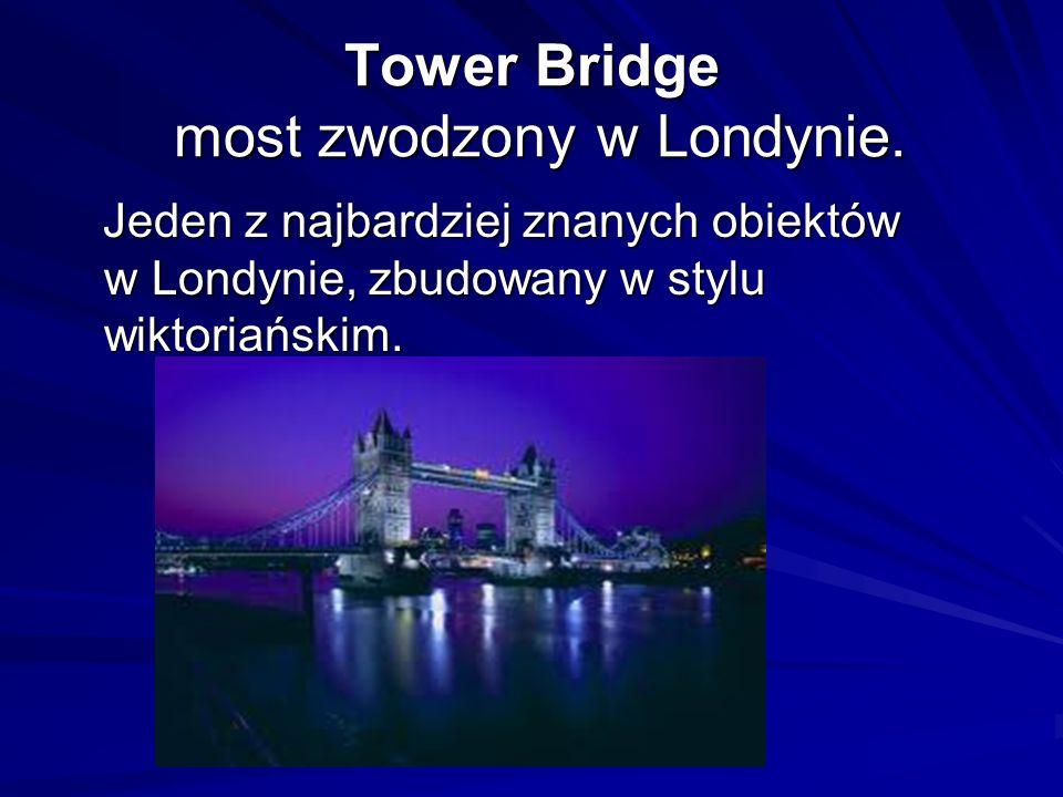 Tower Bridge most zwodzony w Londynie.