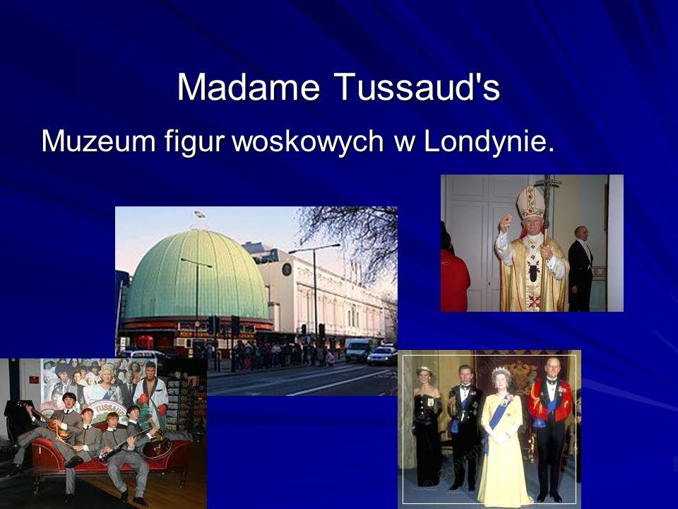 Madame Tussaud's Muzeum figur woskowych w Londynie.