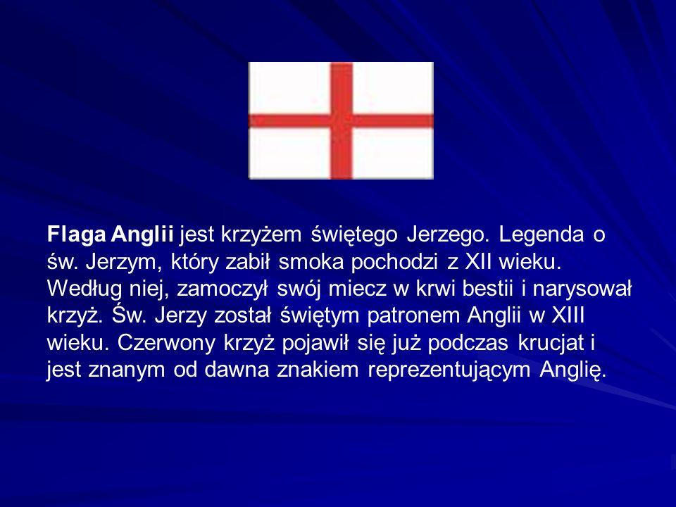 Flaga Anglii jest krzyżem świętego Jerzego. Legenda o św.