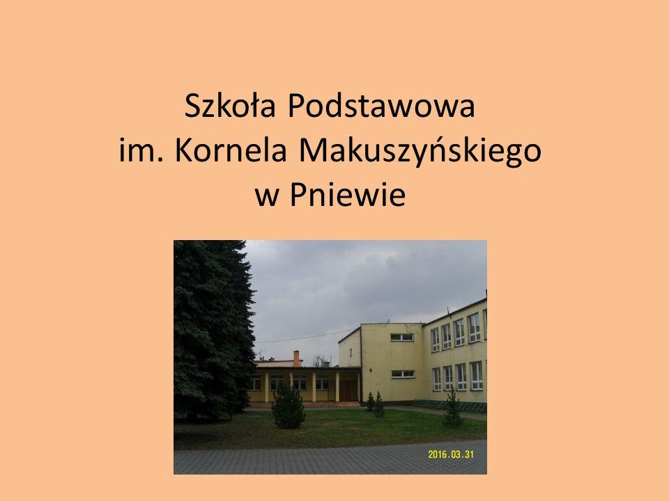 Szkoła Podstawowa im. Kornela Makuszyńskiego w Pniewie