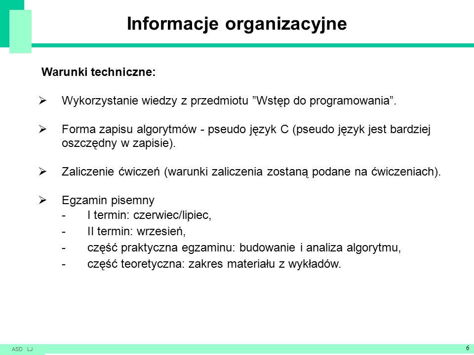 Informacje organizacyjne Warunki techniczne:  Wykorzystanie wiedzy z przedmiotu Wstęp do programowania .
