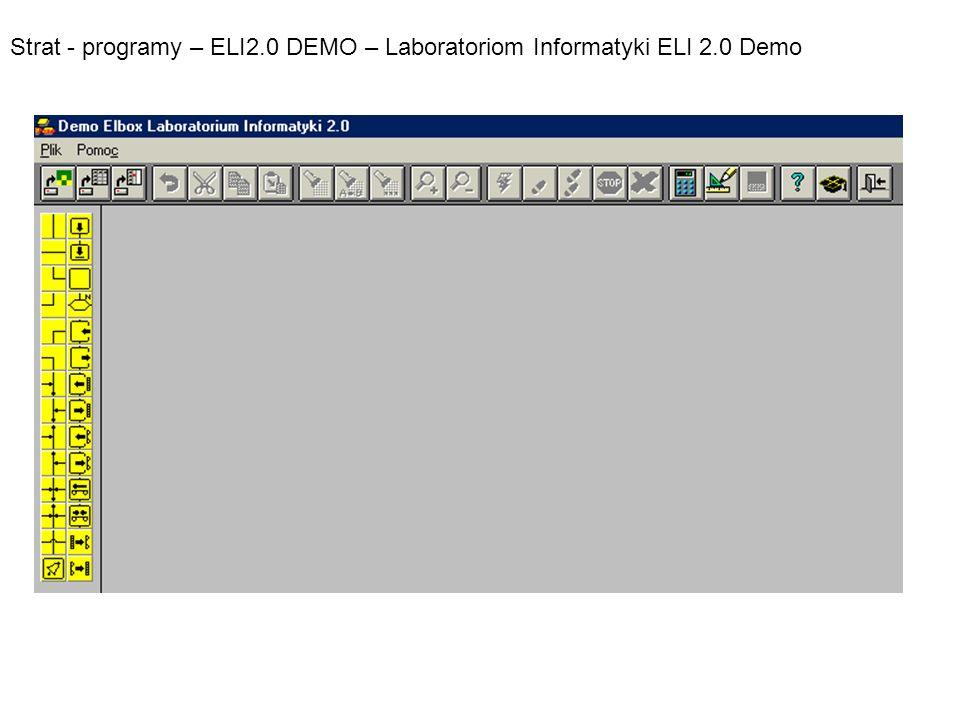 Strat - programy – ELI2.0 DEMO – Laboratoriom Informatyki ELI 2.0 Demo