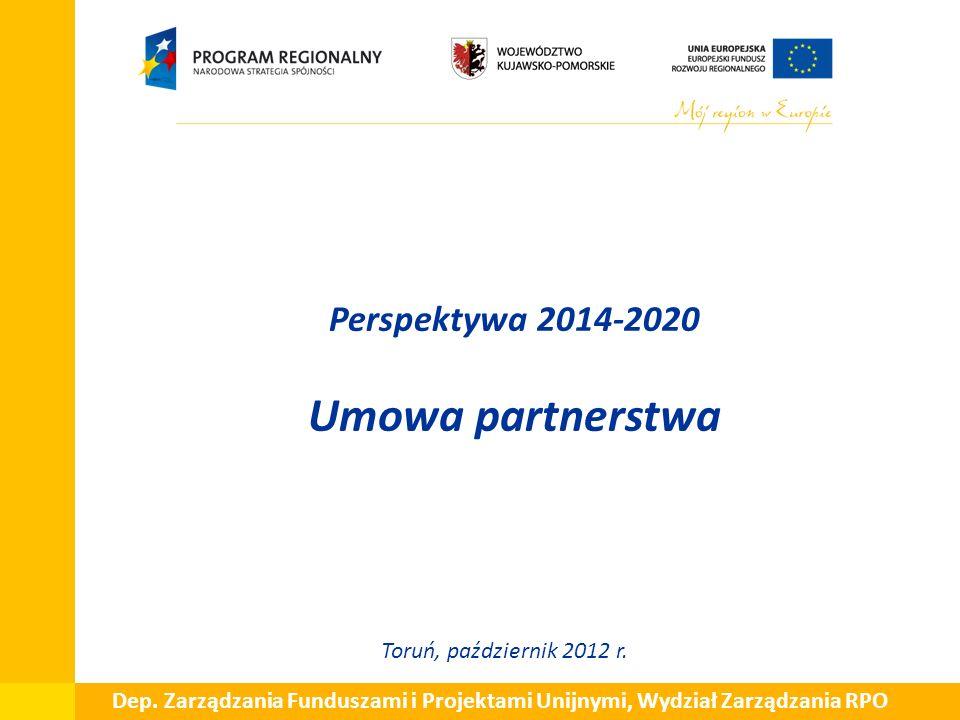 Perspektywa 2014-2020 Umowa partnerstwa Toruń, październik 2012 r.
