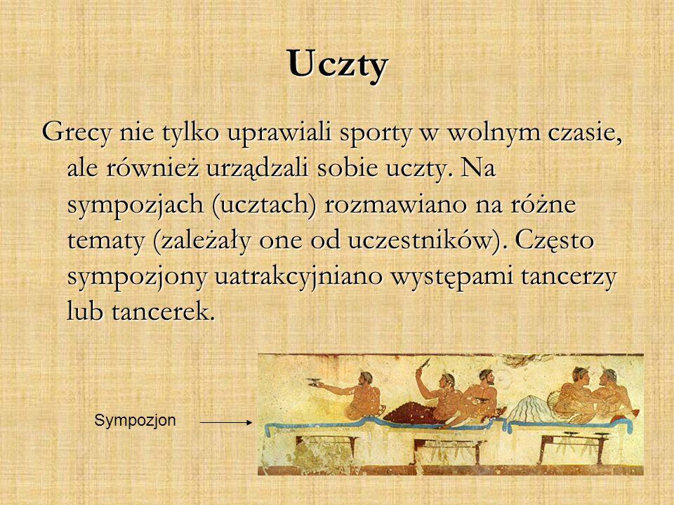 Uczty Grecy nie tylko uprawiali sporty w wolnym czasie, ale również urządzali sobie uczty.
