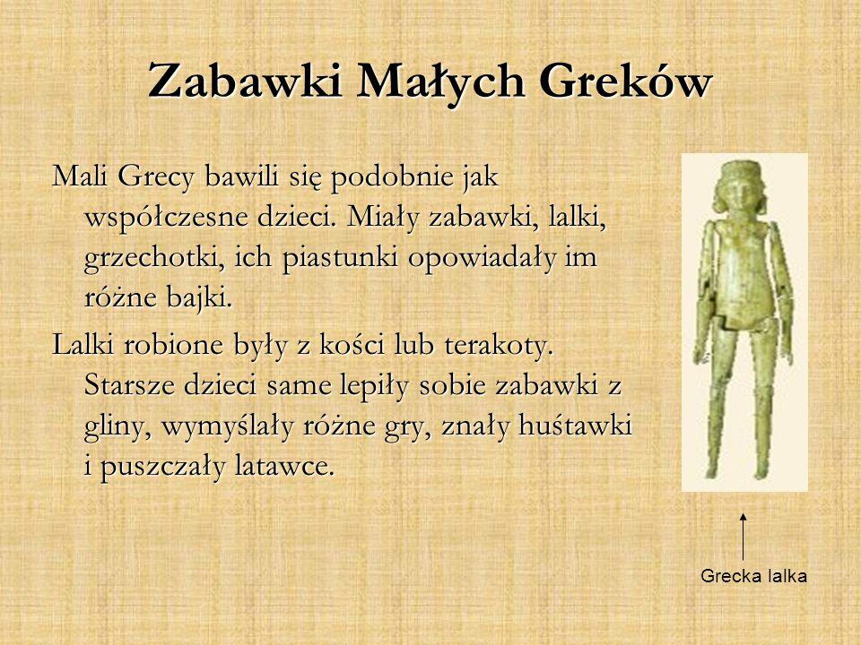 Zabawki Małych Greków Mali Grecy bawili się podobnie jak współczesne dzieci.