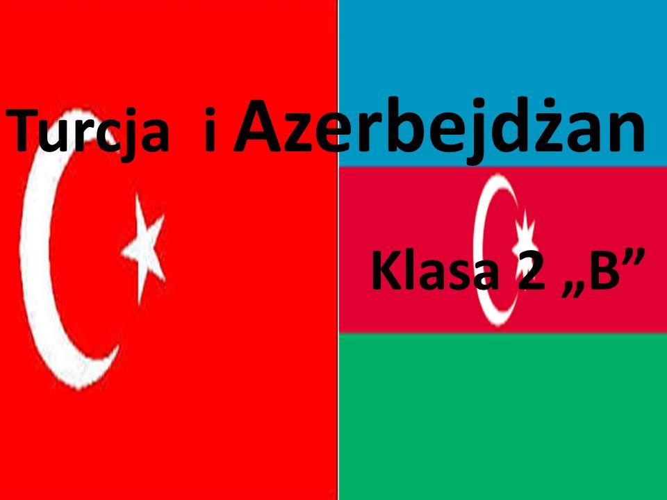 """Turcja i Azerbejdżan Klasa 2 """"B"""""""