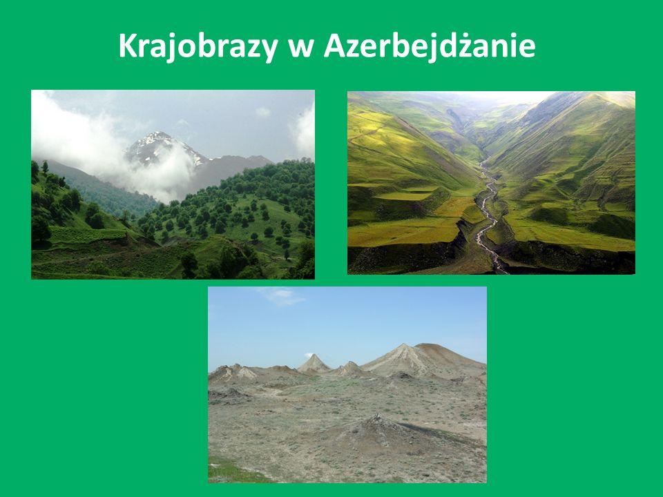 Krajobrazy w Azerbejdżanie
