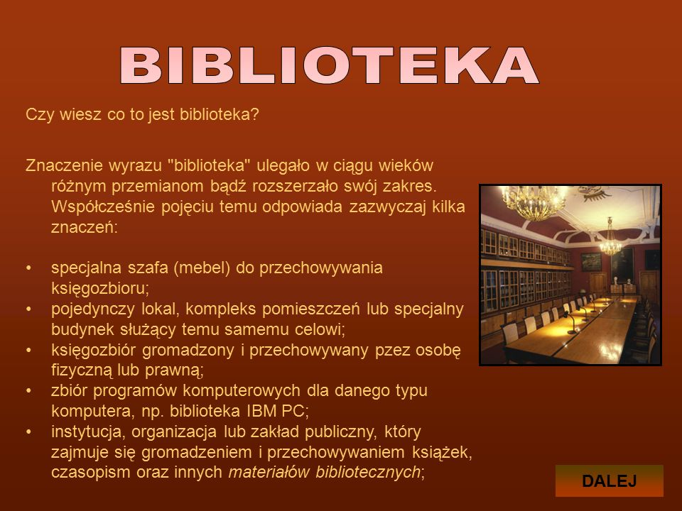 Czy wiesz co to jest biblioteka.