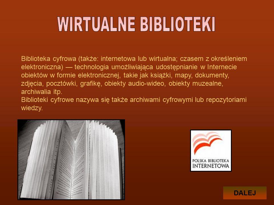 Biblioteka cyfrowa (także: internetowa lub wirtualna; czasem z określeniem elektroniczna) — technologia umożliwiająca udostępnianie w Internecie obiektów w formie elektronicznej, takie jak książki, mapy, dokumenty, zdjęcia, pocztówki, grafikę, obiekty audio-wideo, obiekty muzealne, archiwalia itp.