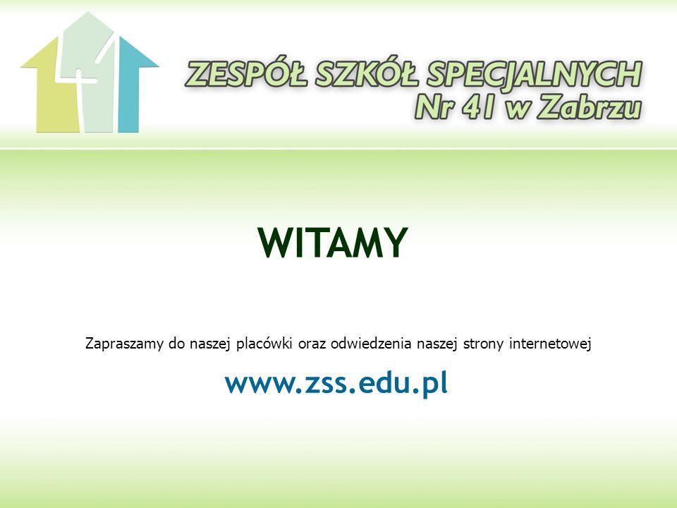 WITAMY Zapraszamy do naszej placówki oraz odwiedzenia naszej strony internetowej www.zss.edu.pl