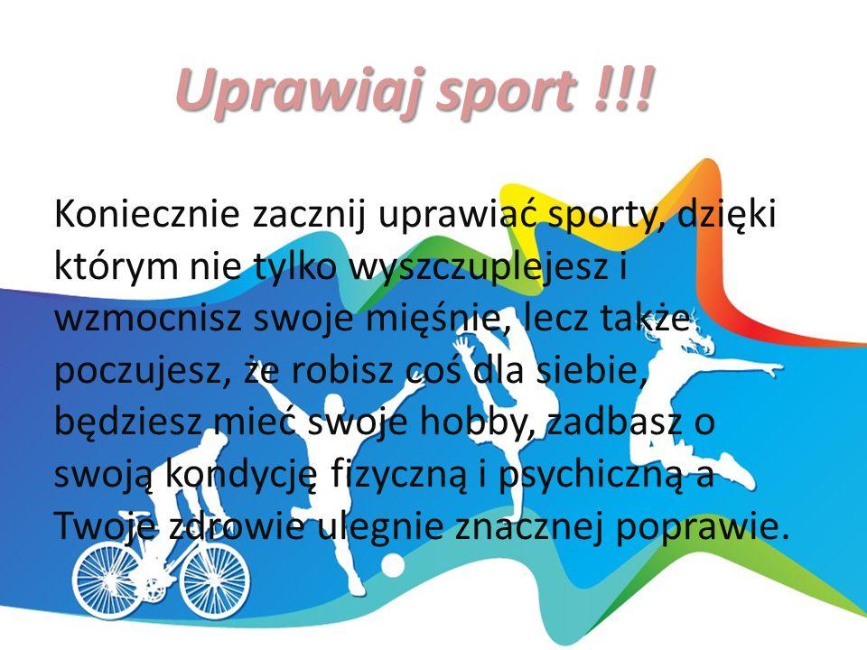 Uprawiaj sport !!.