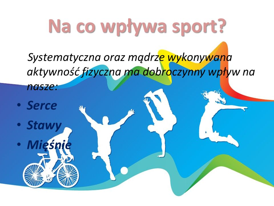 Na co wpływa sport.