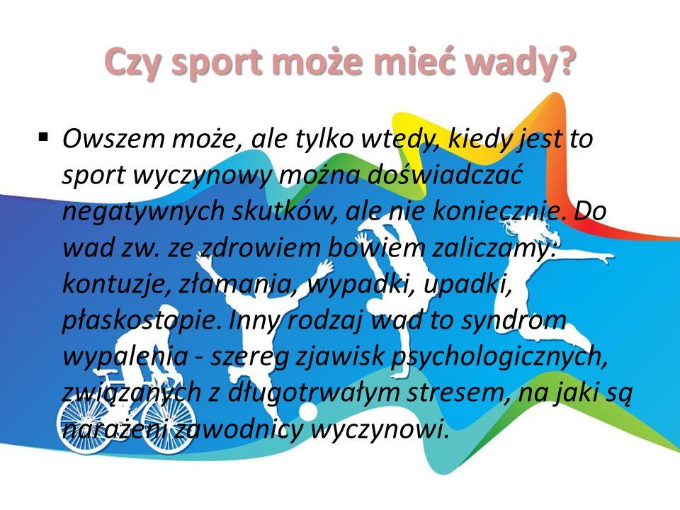 Czy sport może mieć wady.