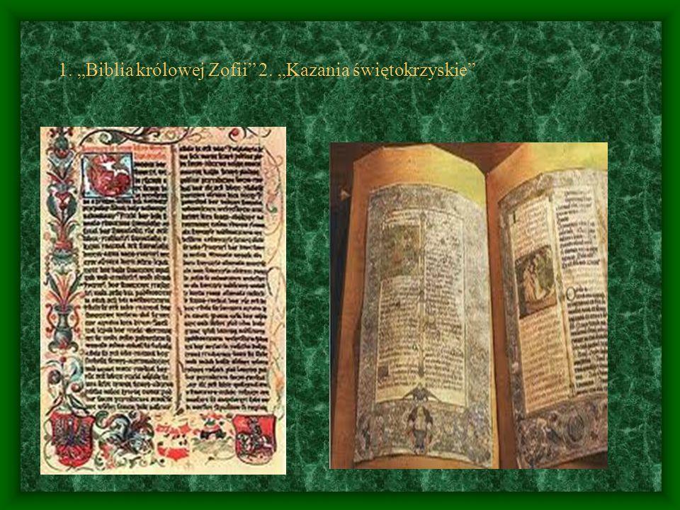 """1. """"Biblia królowej Zofii"""" 2. """"Kazania świętokrzyskie"""""""