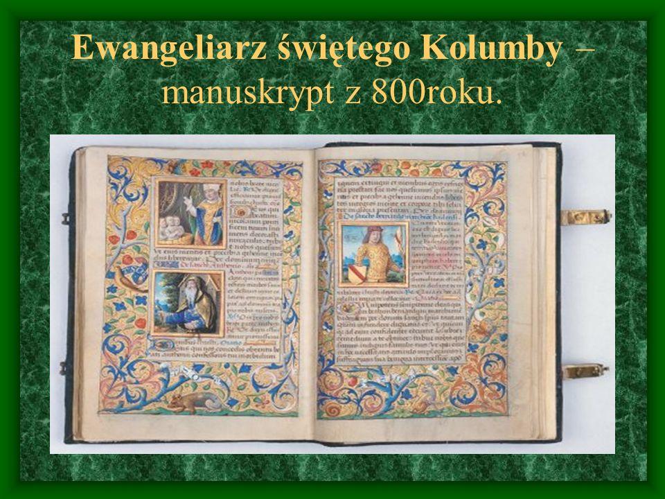 Ewangeliarz świętego Kolumby – manuskrypt z 800roku.