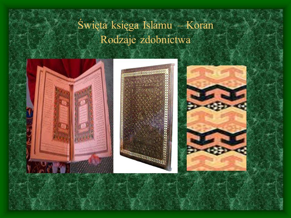 Święta księga Islamu – Koran Rodzaje zdobnictwa