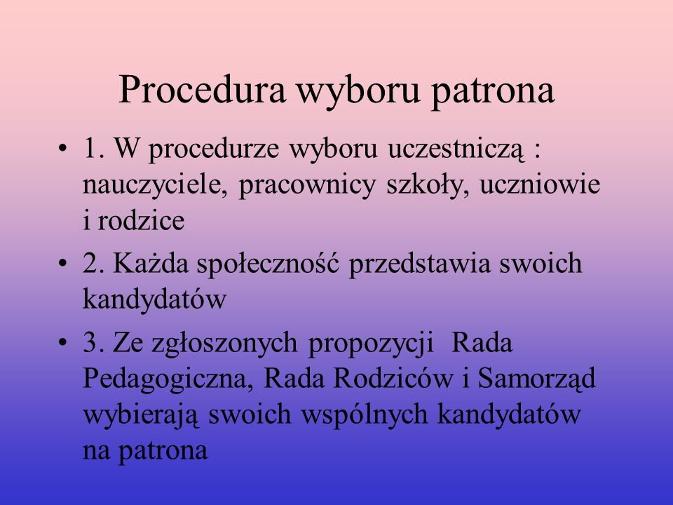 Procedura wyboru patrona 1.