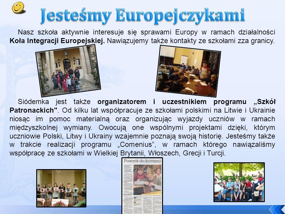 Nasz szkoła aktywnie interesuje się sprawami Europy w ramach działalności Koła Integracji Europejskiej.
