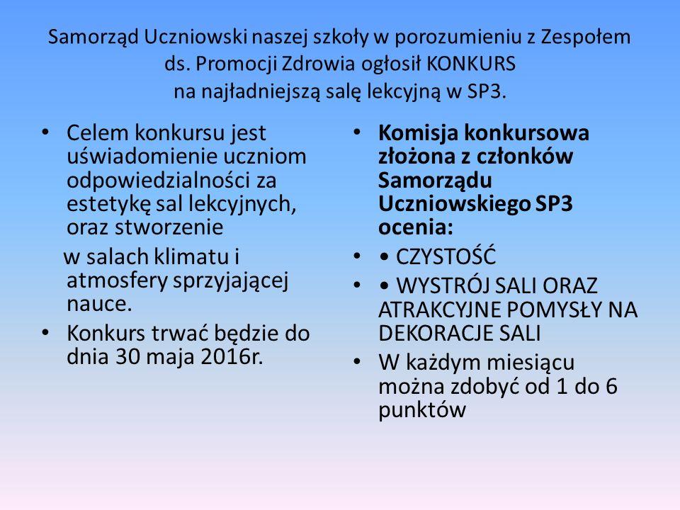 Samorząd Uczniowski naszej szkoły w porozumieniu z Zespołem ds.