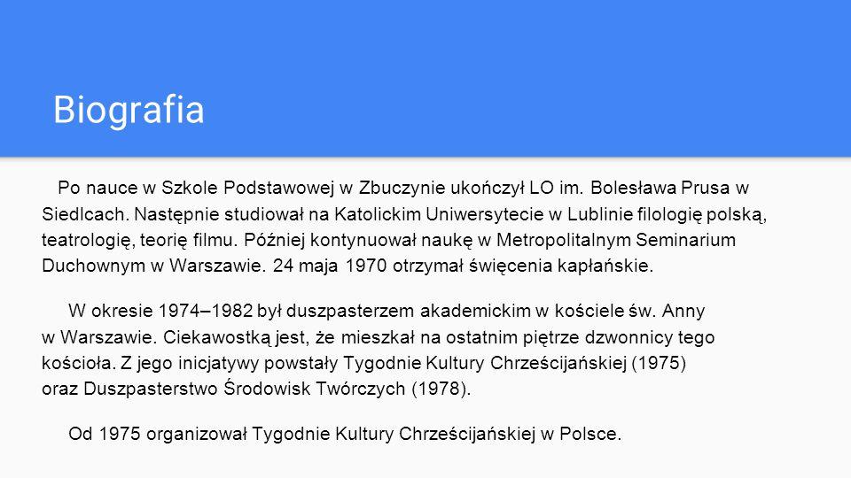Biografia Od 9 grudnia 1996 jest doktorem w zakresie nauk teologicznych Akademii Teologii Katolickiej, a od 1999 Uniwersytetu Kardynała Stefana Wyszyńskiego.