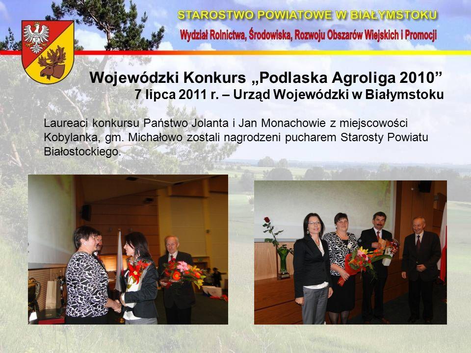 """Wojewódzki Konkurs """"Podlaska Agroliga 2010 7 lipca 2011 r."""