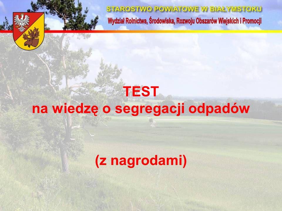 (z nagrodami) TEST na wiedzę o segregacji odpadów