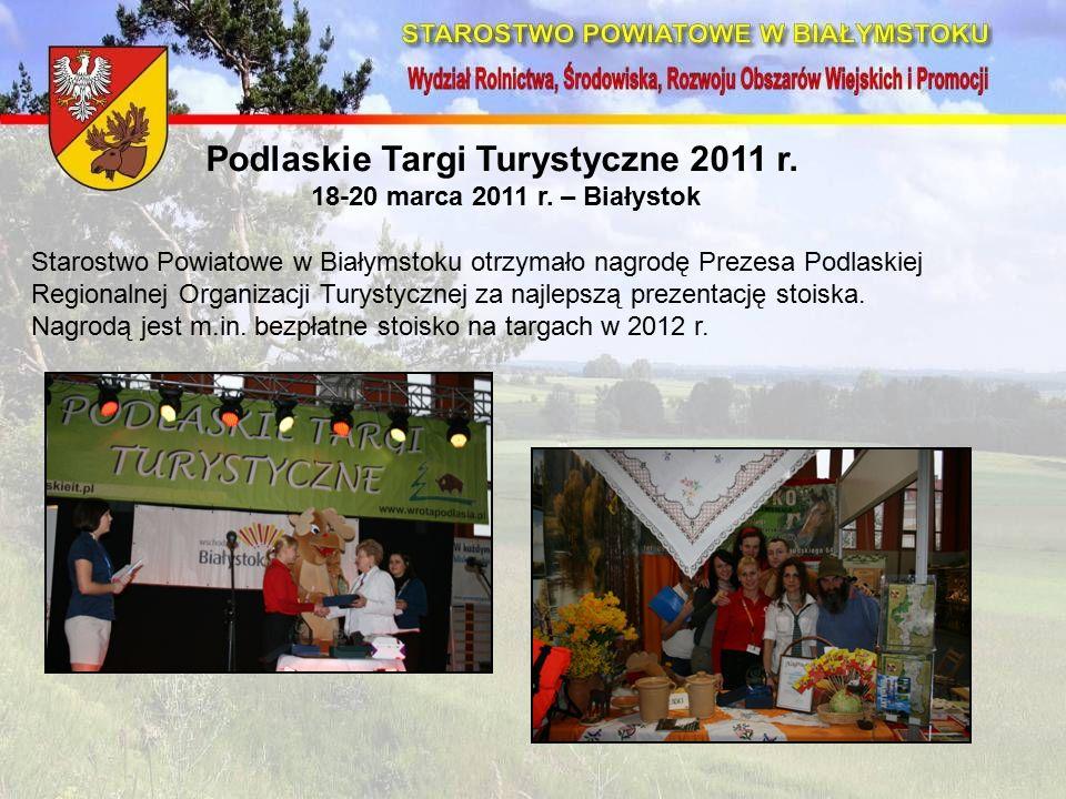 Podlaskie Targi Turystyczne 2011 r. 18-20 marca 2011 r.