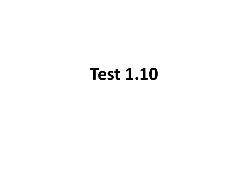Test 1.10