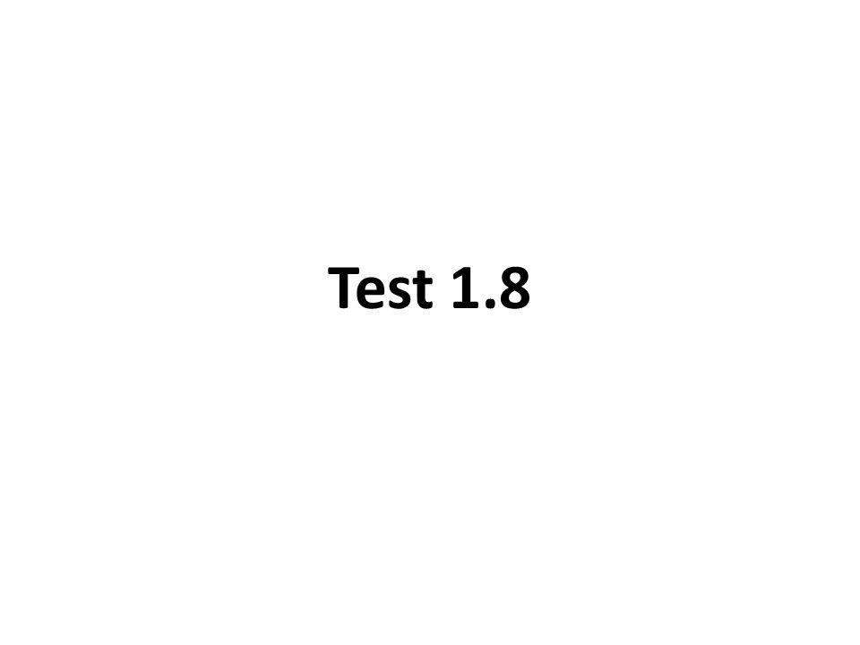 Test 1.8