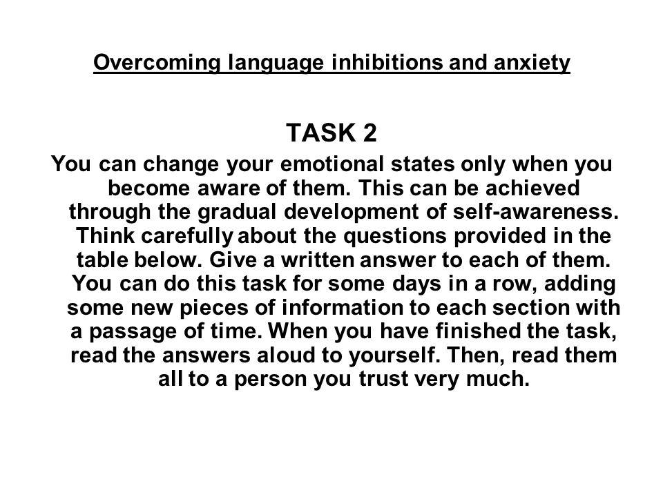 Overcoming language inhibitions and anxiety QUESTIONNAIRE Jaki najgorszy scenariusz związany z moim udziałem w egzaminie/teście przychodzi mi do głowy.