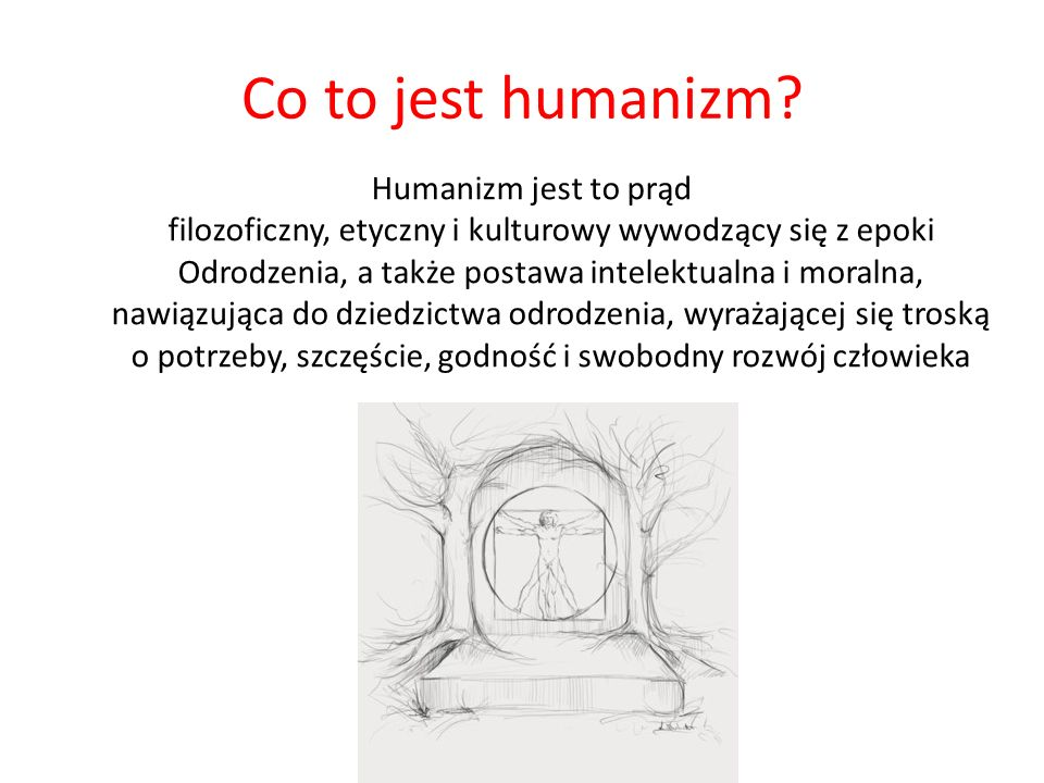 Co to jest humanizm.