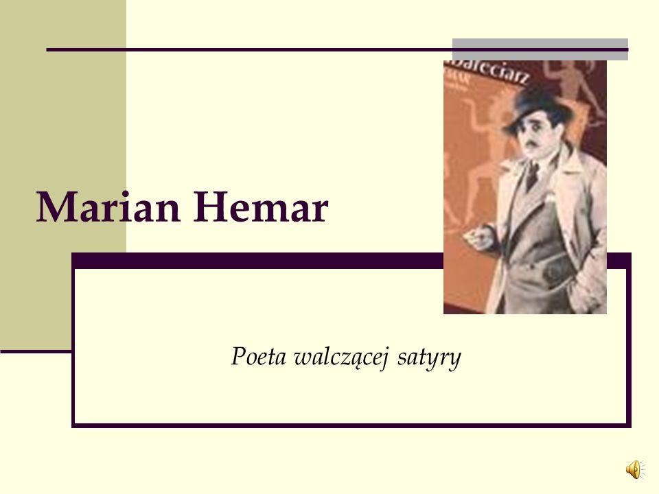 Marian Hemar Poeta walczącej satyry