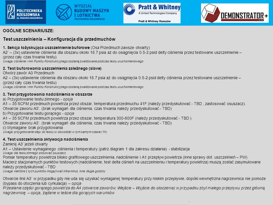 Pratt & Whitney Rzeszów S.A.. proprietary information Poland ECCN: 9E999 (not controlled according to PL & EU regulations to US) OGÓLNE SCENARIUSZE: T
