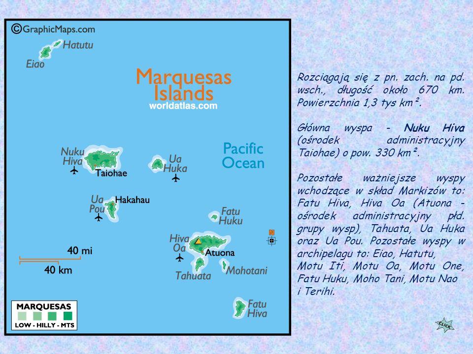 Markizy (franc. Îles Marquises) - grupa wulkanicznych wysp na Oceanie Spokojnym.