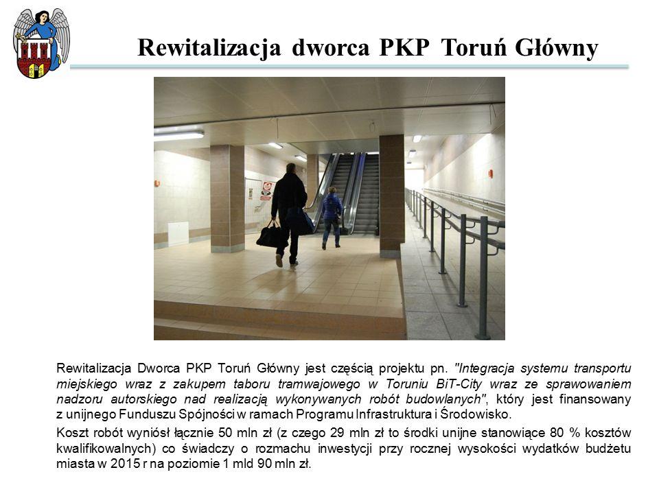 Rewitalizacja Dworca PKP Toruń Główny jest częścią projektu pn.