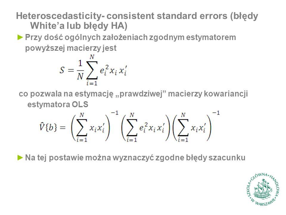 """Heteroscedasticity- consistent standard errors (błędy White'a lub błędy HA) ►Przy dość ogólnych założeniach zgodnym estymatorem powyższej macierzy jest co pozwala na estymację """"prawdziwej macierzy kowariancji estymatora OLS ►Na tej postawie można wyznaczyć zgodne błędy szacunku"""