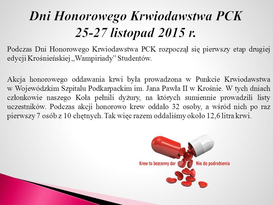 """Podczas Dni Honorowego Krwiodawstwa PCK rozpoczął się pierwszy etap drugiej edycji Krośnieńskiej """"Wampiriady"""" Studentów. Akcja honorowego oddawania kr"""