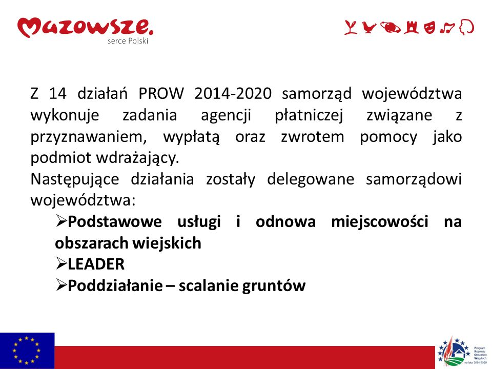 Podstawowe usługi i odnowa miejscowości na obszarach wiejskich Poddziałanie 1.