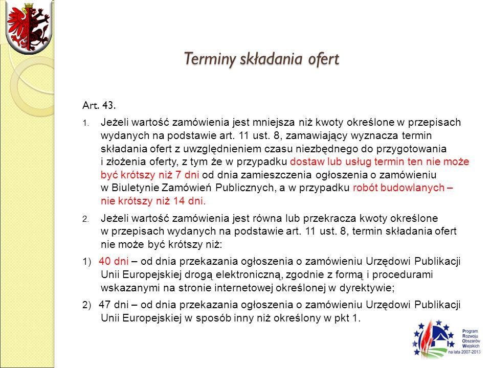 Terminy składania ofert Art. 43. 1.