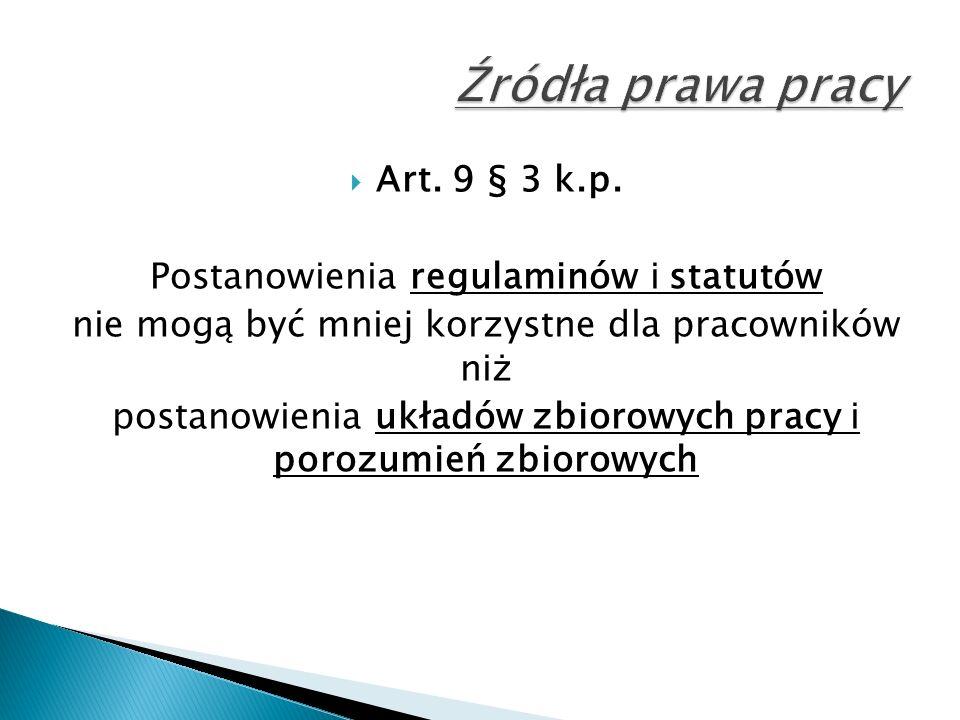  Art. 9 § 3 k.p.