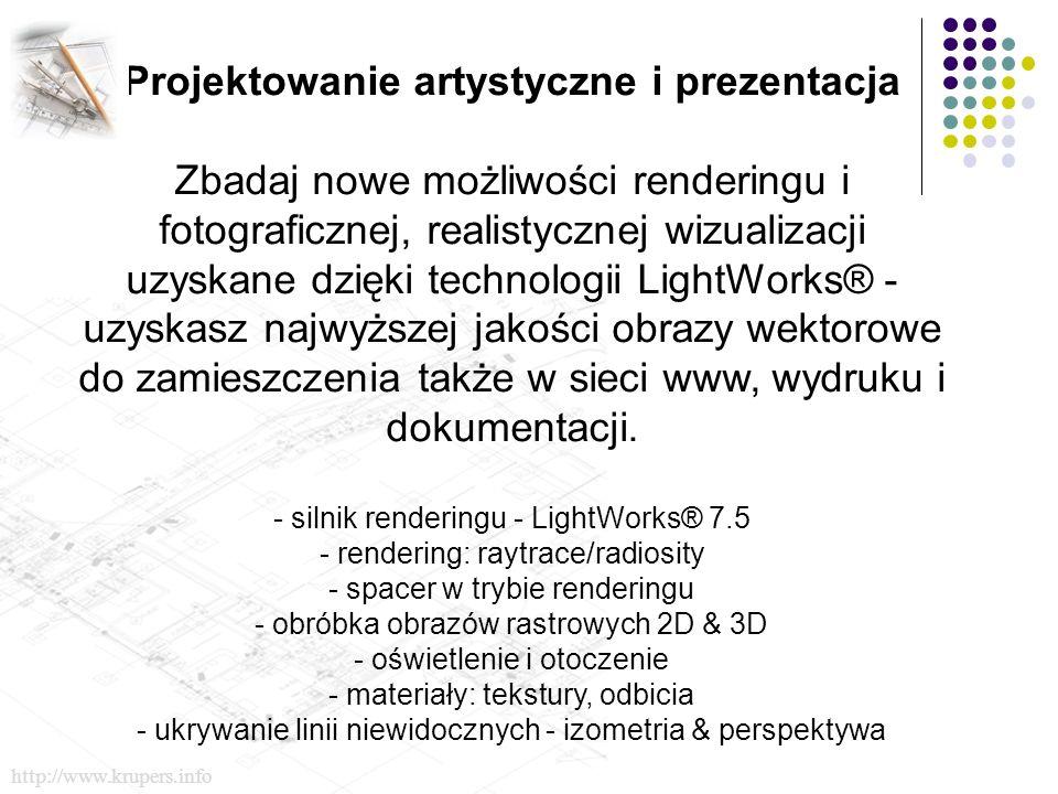 Projektowanie artystyczne i prezentacja Zbadaj nowe możliwości renderingu i fotograficznej, realistycznej wizualizacji uzyskane dzięki technologii LightWorks® - uzyskasz najwyższej jakości obrazy wektorowe do zamieszczenia także w sieci www, wydruku i dokumentacji.