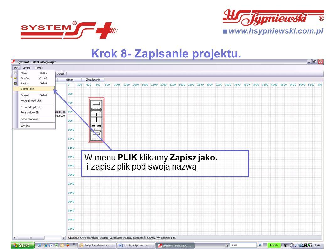 Krok 8- Zapisanie projektu. W menu PLIK klikamy Zapisz jako. i zapisz plik pod swoją nazwą