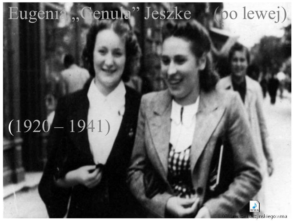 """Eugenia """"Genula Jeszke (po lewej) (1920 – 1941)"""