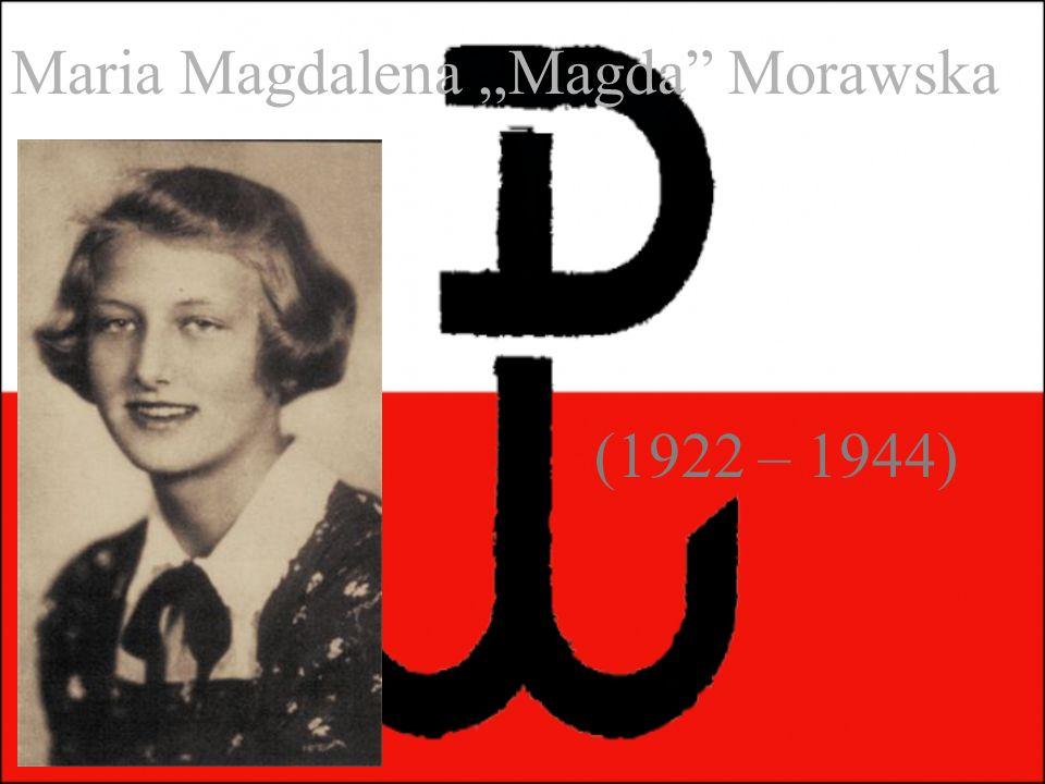 """Maria Magdalena """"Magda Morawska (1922 – 1944)"""