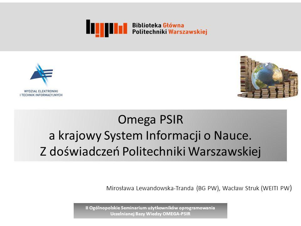 Omega PSIR a krajowy System Informacji o Nauce.
