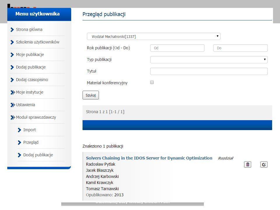 Baza Wiedzy Politechniki Warszawskiej 31 PBN MS – Moduł Sprawozdawczy Import PBN MS – Moduł Sprawozdawczy Import