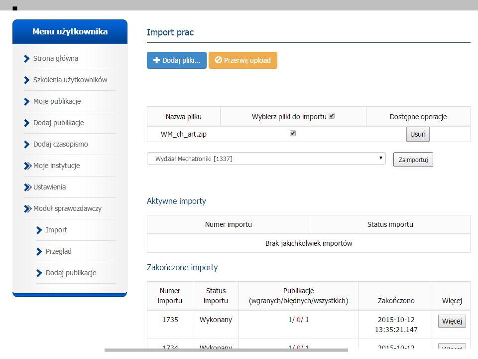 Baza Wiedzy Politechniki Warszawskiej 32 PBN MS – Moduł Sprawozdawczy Import PBN MS – Moduł Sprawozdawczy Import