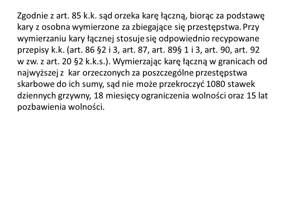 Zgodnie z art. 85 k.k.